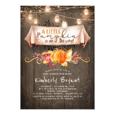 A Little Pumpkin Is On The Way Rustic Baby Shower