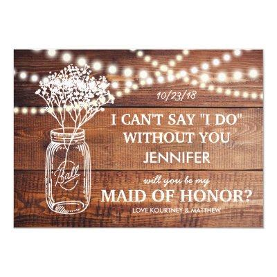 BE MY MAID OF HONOR | RUSTIC COUNTRY BRIDESMAID