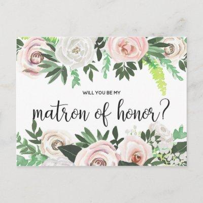 Watercolor Floral Will You Be My Matron Honor