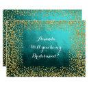 Will You Be My Bridesmaid Teal Vip Gold Confetti